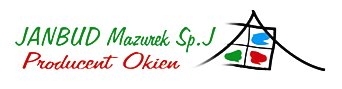 JANBUD MAZUREK Sp.j. - Producent okien